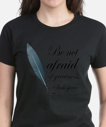 Shakespeare Greatness Quote T-Shirt
