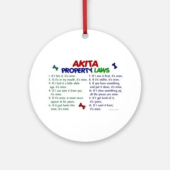 Akita Property Laws 2 Ornament (Round)