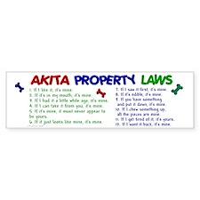 Akita Property Laws 2 Bumper Bumper Bumper Sticker