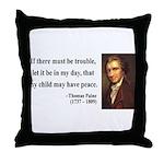Thomas Paine 6 Throw Pillow