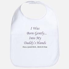 Daddy's Hands Homebirth Bib