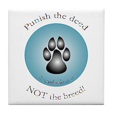 """""""Punish the deed"""" Tile Coaster"""