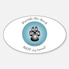 """""""Punish the deed"""" Oval Decal"""