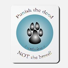 """Punish the deed"" Mousepad"