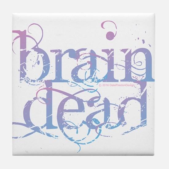 Brain Dead Tile Coaster