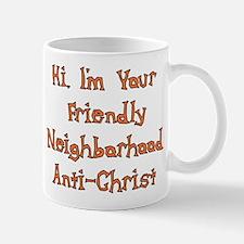 Neighborhood Anti-Christ Mug