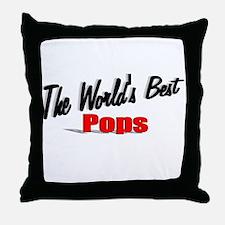 """The World's Best Pops"" Throw Pillow"