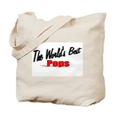 """""""The World's Best Pops"""" Tote Bag"""