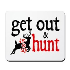 Get Out & Hunt Mousepad
