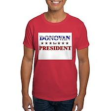 DONOVAN for president T-Shirt
