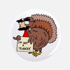 "Funny Thanksgiving 3.5"" Button"