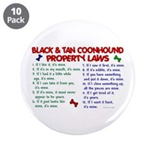 "Black & Tan Coonhound Property Laws 2 3.5"" Button"