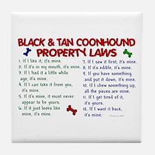 Black & Tan Coonhound Property Laws 2 Tile Coaster
