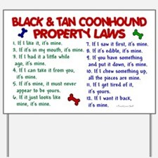 Black & Tan Coonhound Property Laws 2 Yard Sign