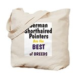 German Shorthaired Pointer Best Of Breeds Tote Bag