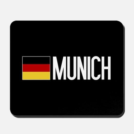 Germany: German Flag & Munich Mousepad