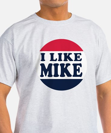 I Like Mike - Mike Pence for Vice Pr T-Shirt