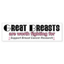 GreatBreastsAreWorthFightingFor Bumper Bumper Sticker