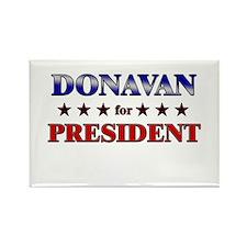 DONAVAN for president Rectangle Magnet