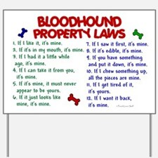 Bloodhound Property Laws 2 Yard Sign