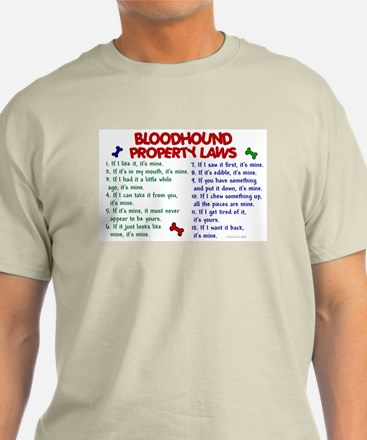 Bloodhound Property Laws 2 T-Shirt