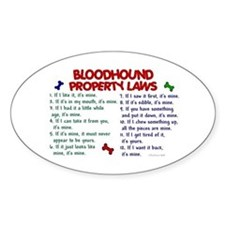 Bloodhound Property Laws 2 Oval Decal