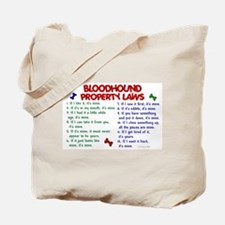 Bloodhound Property Laws 2 Tote Bag