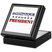 DOMINIQUE for president Keepsake Box