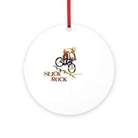 SLICK ROCK Ornament (Round)