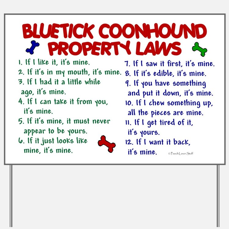 Bluetick Coonhound Property Laws 2 Yard Sign