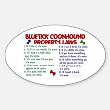 Bluetick Coonhound Property Laws 2 Oval Bumper Stickers