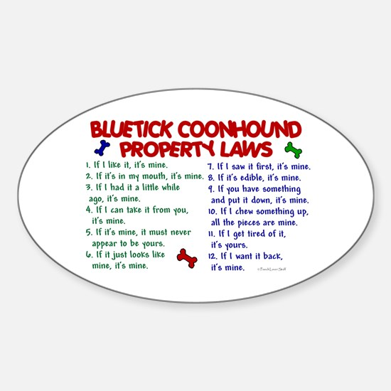 Bluetick Coonhound Property Laws 2 Oval Decal