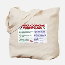 Bluetick Coonhound Property Laws 2 Tote Bag