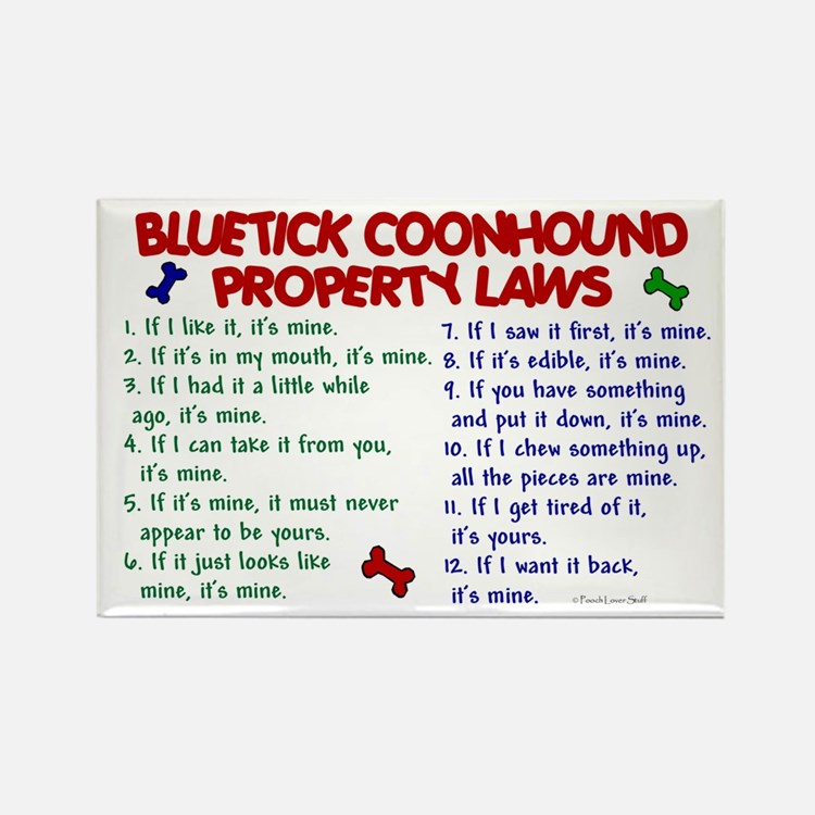 Bluetick Coonhound Property Laws 2 Rectangle Magne