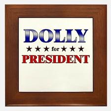 DOLLY for president Framed Tile