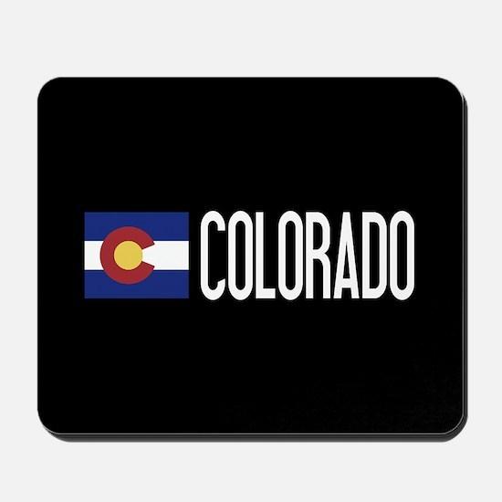Colorado: Coloradan Flag & Colorado Mousepad