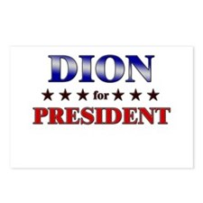DION for president Postcards (Package of 8)