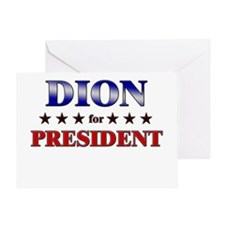 DION for president Greeting Card