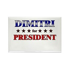 DIMITRI for president Rectangle Magnet