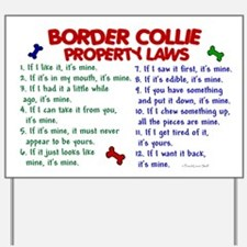 Border Collie Property Laws 2 Yard Sign