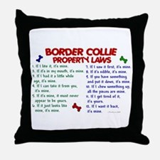 Border Collie Property Laws 2 Throw Pillow