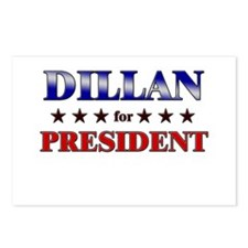 DILLAN for president Postcards (Package of 8)