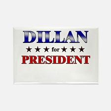 DILLAN for president Rectangle Magnet