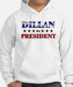 DILLAN for president Hoodie