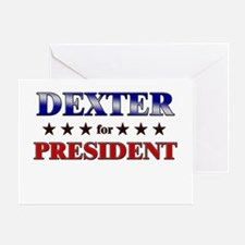 DEXTER for president Greeting Card