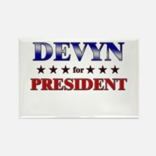 DEVYN for president Rectangle Magnet