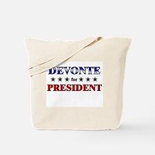 DEVONTE for president Tote Bag