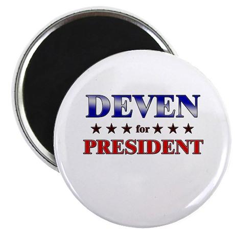 DEVEN for president Magnet