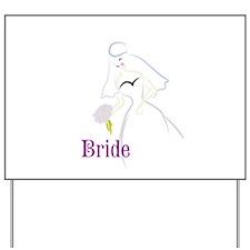 Bride Yard Sign