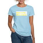 Soon to be   Mrs. Lucas Women's Light T-Shirt